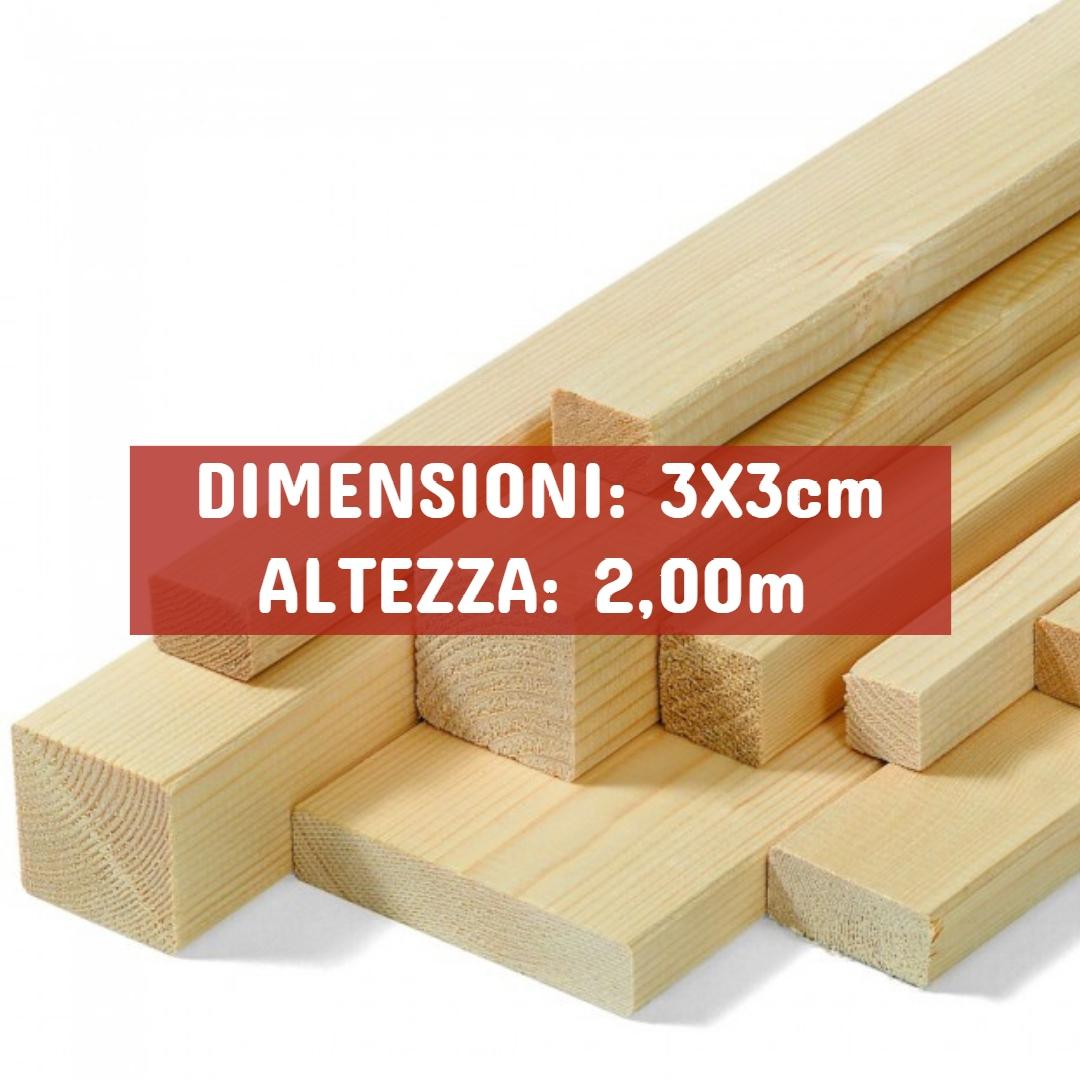 Listello Abete Piallato - DIMENSIONI: 3X3cm - Altezza: 2,00mt - Scegli tu le misure!