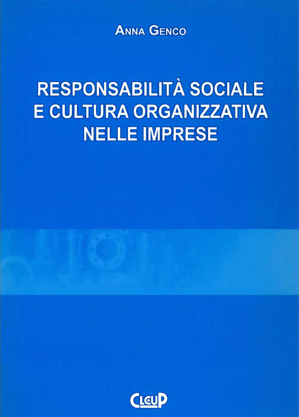 Responsabilità sociale e cultura organizzativa nelle imprese