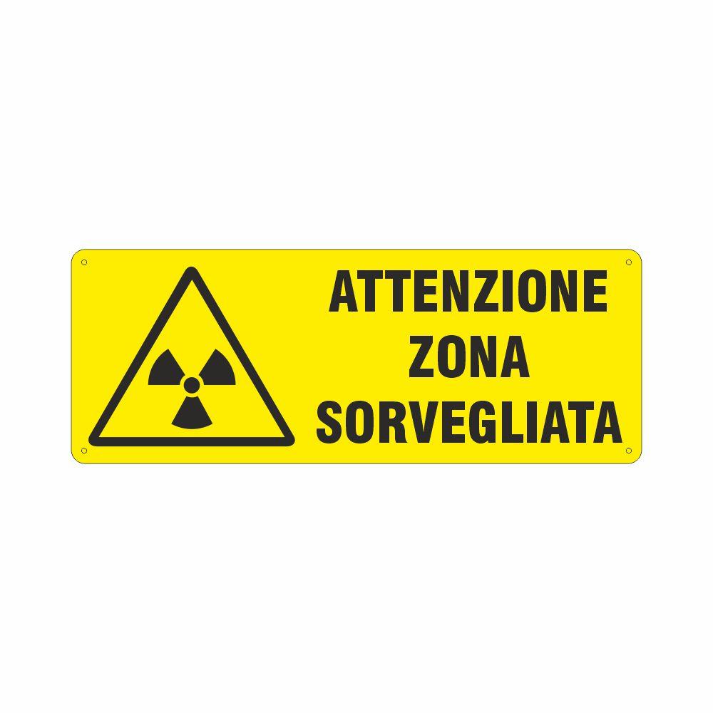 Cartello Pericolo radiazioni Attenzione zona sorvegliata