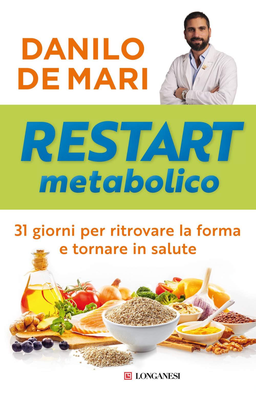 RESTART METABOLICO - DANILO DE MARI ed. Longanesi
