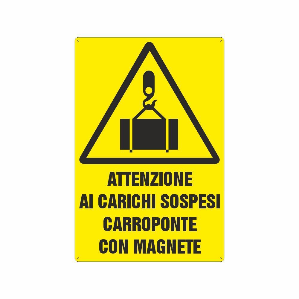 Cartello Attenzione ai carichi sospesi carroponte con magnete
