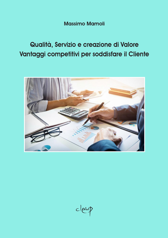 Qualità, Servizio e creazione di Valore