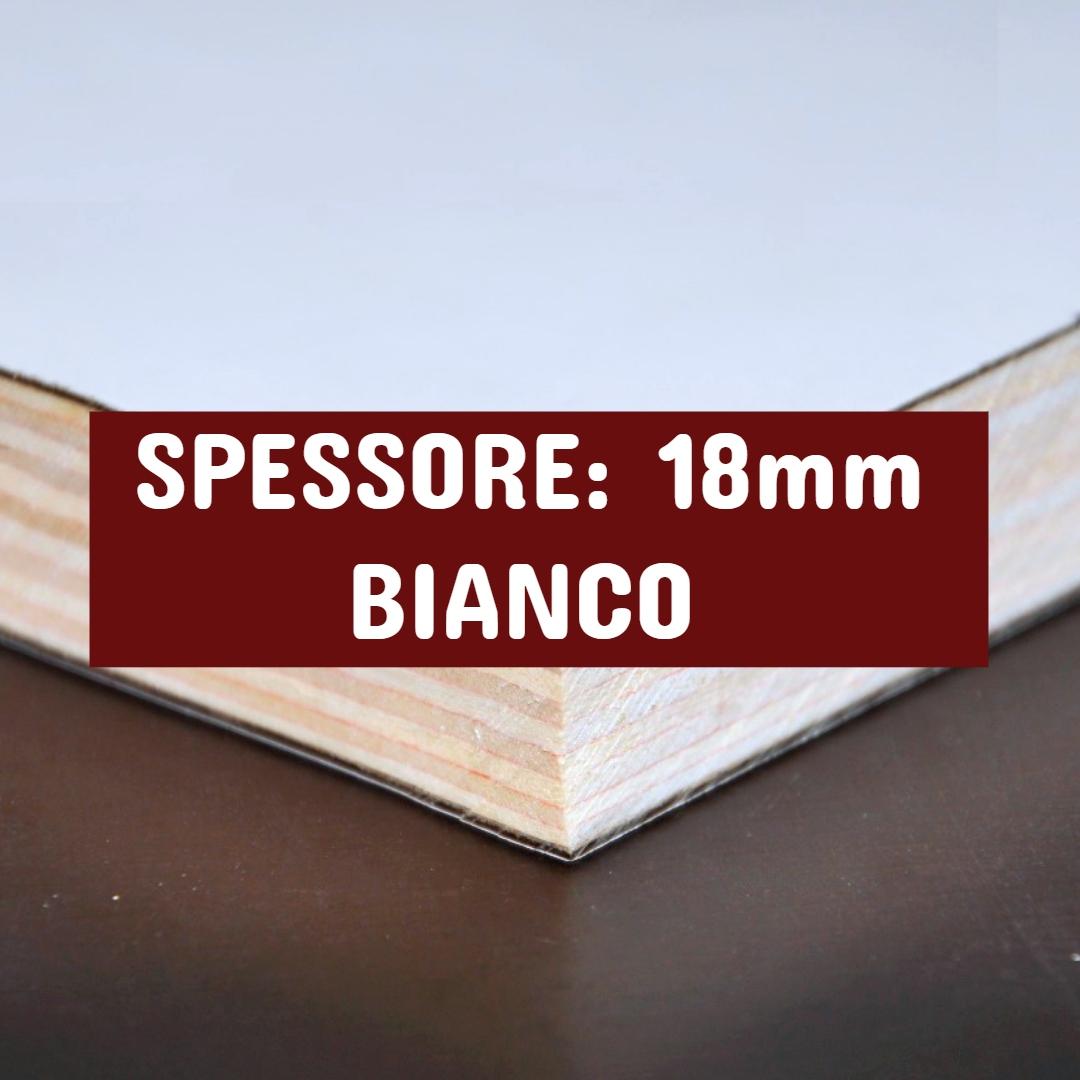 Tavola Multistrato Bilaminato Bianco - Spessore: 18mm