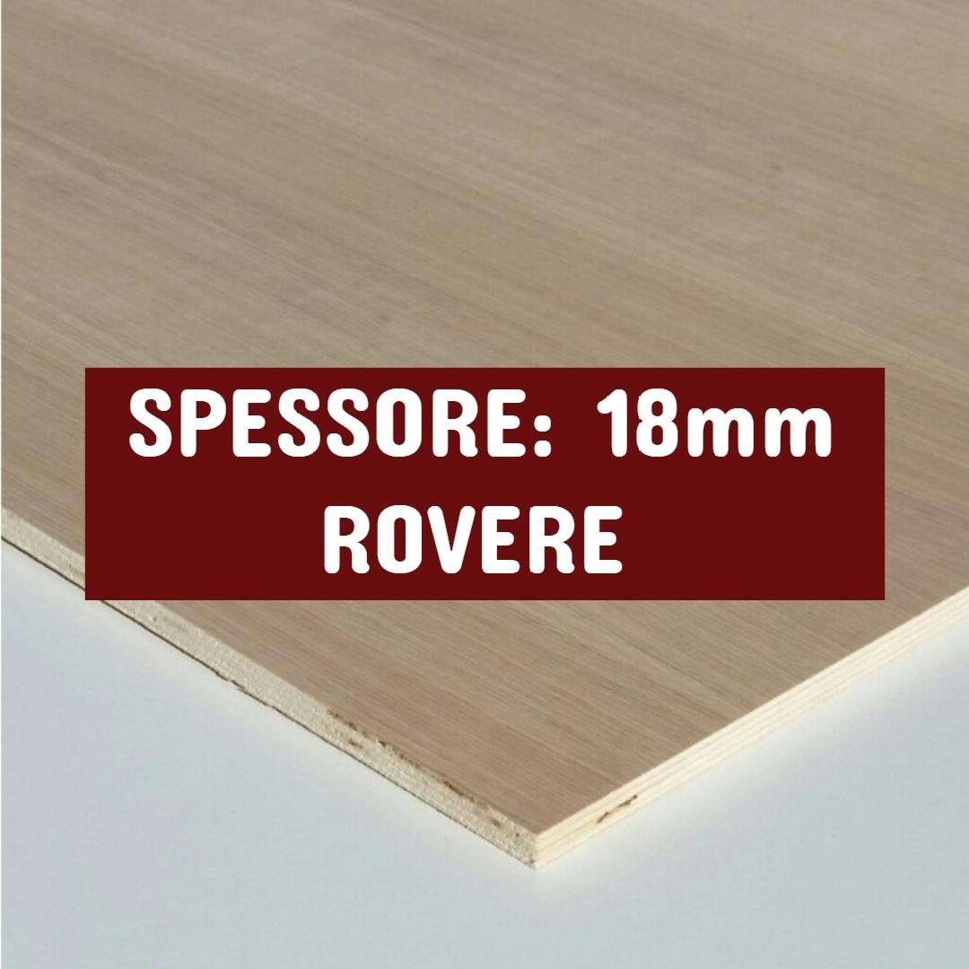 Tavola Multistrato Bilaminato Rovere - Spessore: 18mm