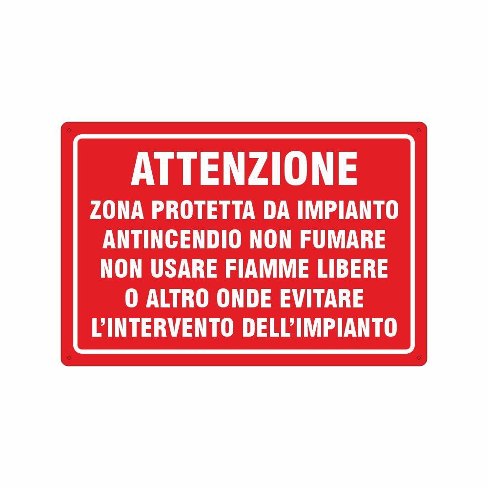 Cartello Zona protetta da impianto antincendio