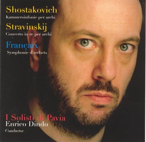 I SOLISTI DI PAVIA - SHOSTAKOVICH / STRAVINSKIJ / FRANCAIX