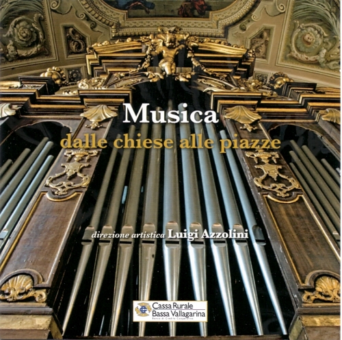 MUSICA DALLE CHIESE ALLE PIAZZE