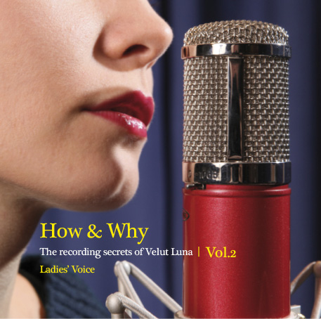 HOW & WHY THE RECORDING SECRETS OF VELUT LUNA VOL. 2