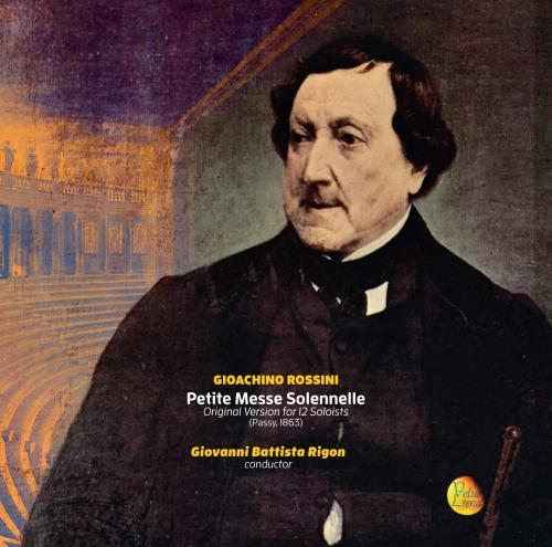 PETITE MESSE SOLENNELLE - Original Version for 12 Soloists (Passy,1863)