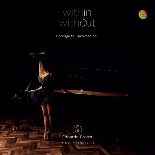 WITHIN & WITHOUT - Homage to Rakhmaninov