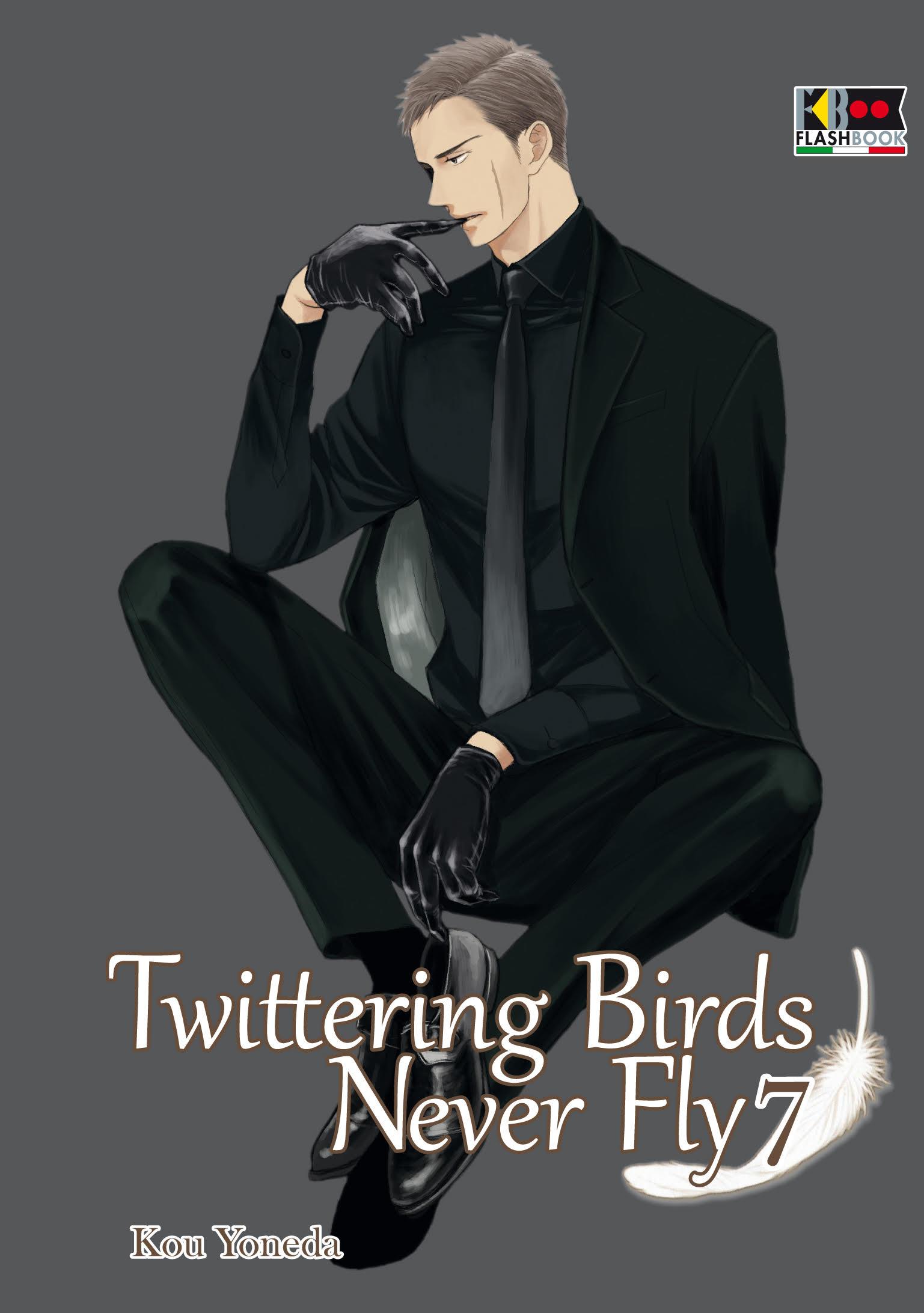 Twittering Birds Never Fly - 7 con omaggio speciale Mangasenpai