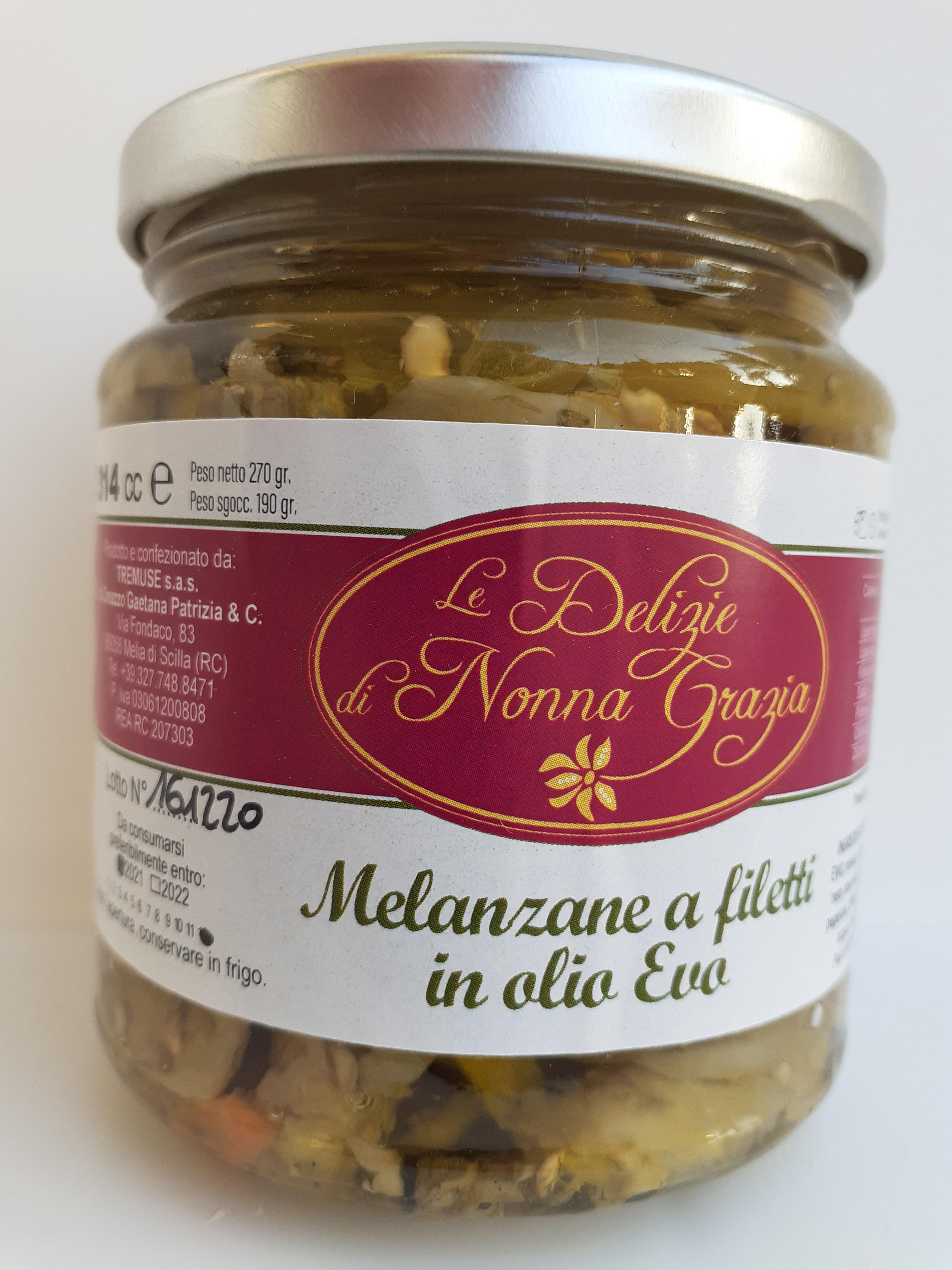 Melenzane a Filetti in olio Evo peso netto 270 gr Tremuse Melia di Scilla (RC)